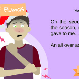On the second day of flumas, my flu love gave to me: An all over aching body.